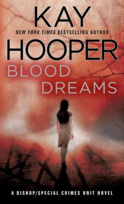 Blood Dreams (Bishop/Special Crimes Unit Series #10)