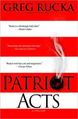Patriot Acts (Atticus Kodiak Series #6)