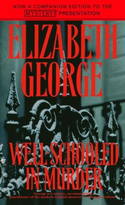 Well-Schooled in Murder (Inspector Lynley Series #3)