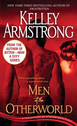 Men of the Otherworld (Women of the Otherworld Series)
