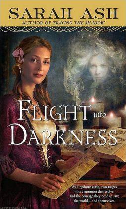 Flight into Darkness (Alchymist's Legacy Series #2)