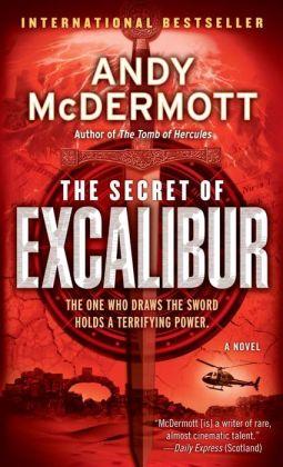 The Secret of Excalibur (Nina Wilde/Eddie Chase Series #3)