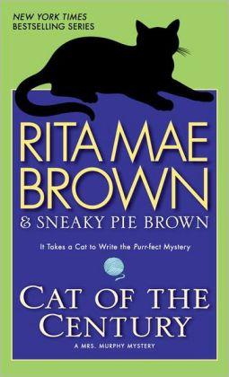 Cat of the Century (Mrs. Murphy Series #18)