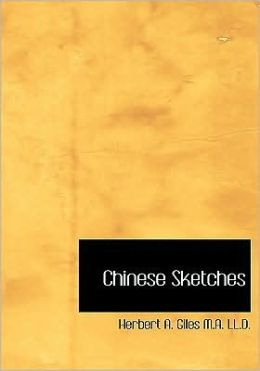 Chinese Sketches (Large Print Edition)