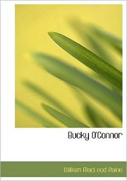Bucky O'Connor (Large Print Edition)