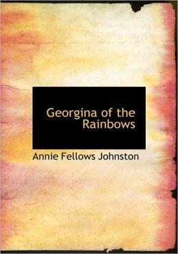 Georgina Of The Rainbows (Large Print Edition)