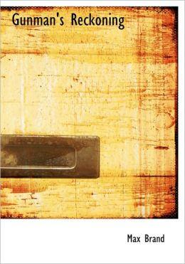 Gunman's Reckoning (Large Print Edition)