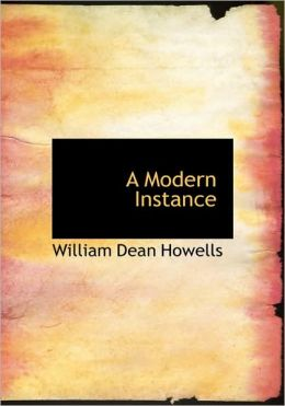 A Modern Instance (Large Print Edition)