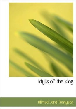 Idylls Of The King (Large Print Edition)