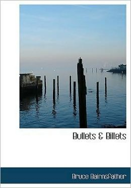Bullets A Billets (Large Print Edition)