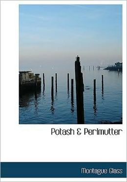 Potash A Perlmutter (Large Print Edition)
