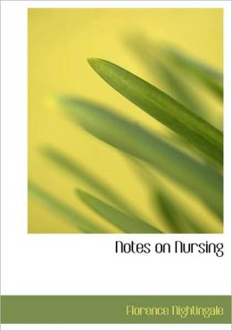 Notes On Nursing (Large Print Edition)
