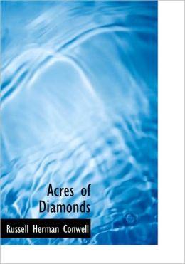 Acres Of Diamonds (Large Print Edition)
