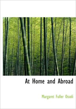 At Home And Abroad (Large Print Edition)