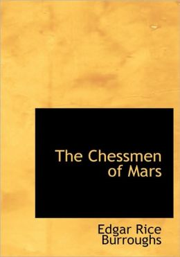 The Chessmen of Mars (Large Print) Edgar Rice Burroughs