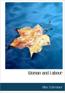 Woman And Labour (Large Print Edition)