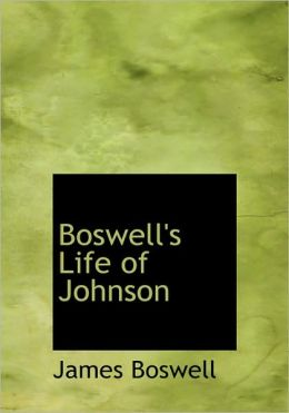 Boswell's Life Of Johnson (Large Print Edition)