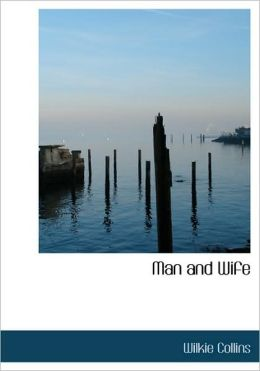 Man And Wife (Large Print Edition)