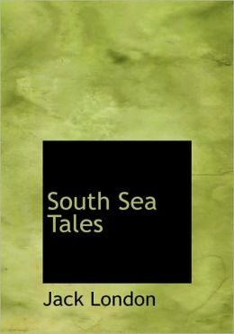 South Sea Tales (Large Print Edition)