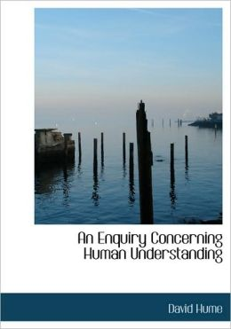 An Enquiry Concerning Human Understanding (Large Print Edition)