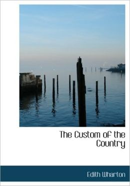 The Custom Of The Country (Large Print Edition)