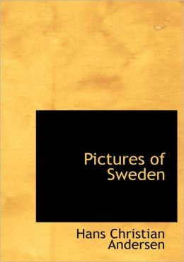 Pictures of Sweden (Large Print Edition)