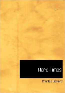Hard Times (Large Print Edition)