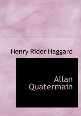 Allan Quatermain (Large Print Edition)
