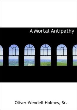 A Mortal Antipathy (Large Print Edition)