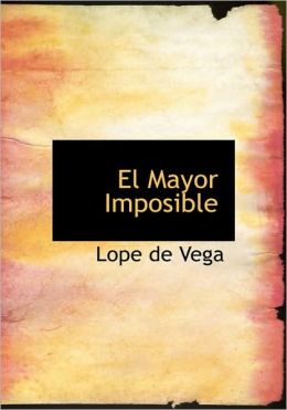 El Mayor Imposible (Large Print Edition)