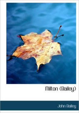 Milton (Bailey) (Large Print Edition)