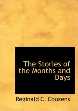 The Stories Of The Months And Days (Large Print Edition)