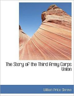 The Story Of The Third Army Corps Union (Large Print Edition)