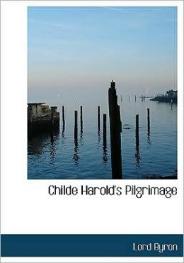 Childe Harold's Pilgrimage (Large Print Edition)