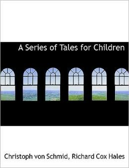 A Series Of Tales For Children (Large Print Edition)