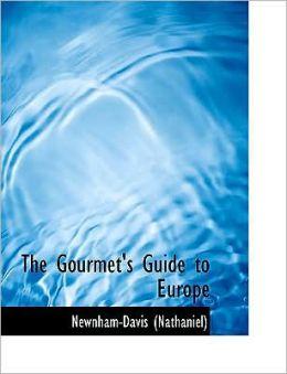 The Gourmet's Guide To Europe (Large Print Edition)