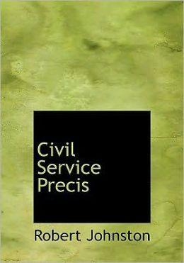 Civil Service Precis (Large Print Edition)