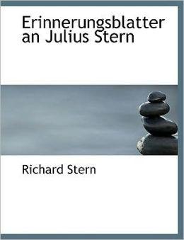 Erinnerungsblatter An Julius Stern (Large Print Edition)