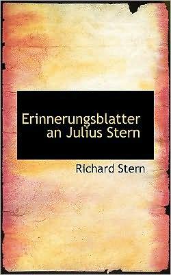Erinnerungsblatter an Julius Stern
