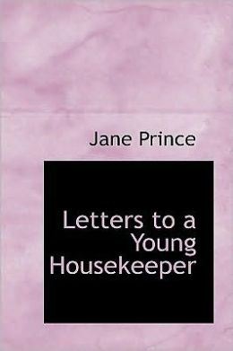 Letters to a Young Housekeeper