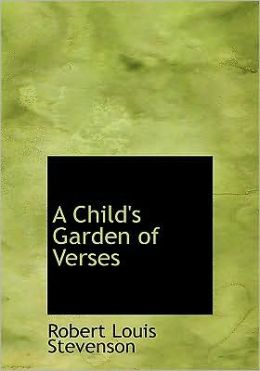 A Child's Garden Of Verses (Large Print Edition)