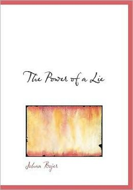 The Power Of A Lie (Large Print Edition)