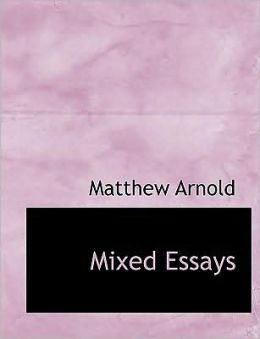 Mixed Essays (Large Print Edition)