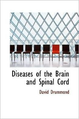 Diseases of the Brain and Spinal Cord