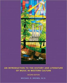 An Introduction to the History and Literature of Music in Western Culture (Package)