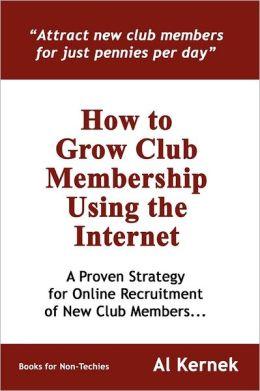 How To Grow Club Membership Using The Internet