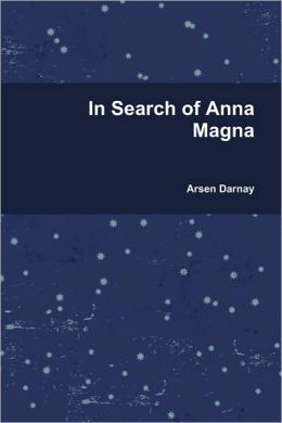 In Search Of Anna Magna