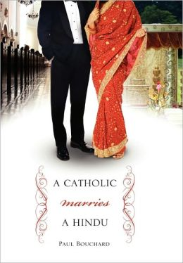 A Catholic Marries A Hindu
