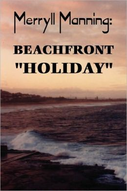 Merryll Manning: Beachfront Holiday