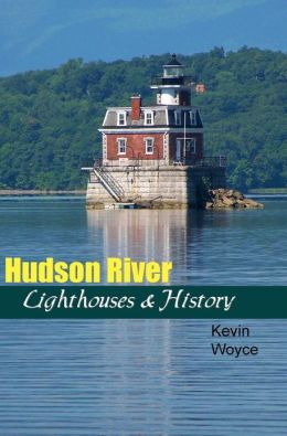 Hudson River Lighthouses & History